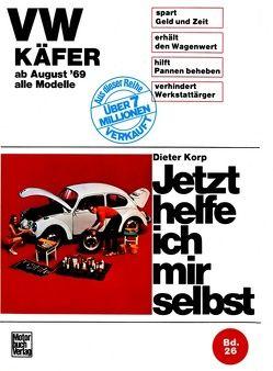 VW Käfer 1200/1300/1500/1302/S/1303/S alle Modelle ab August '69 von Korp,  Dieter