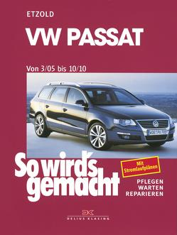 VW Passat 3/05 bis 10/10 von Etzold,  Rüdiger