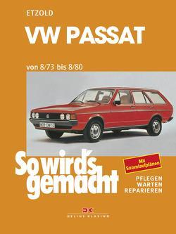 VW Passat 8/73-8/80 von Etzold,  Rüdiger