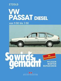 VW Passat 9/80 bis 3/88 Diesel von Etzold,  Rüdiger