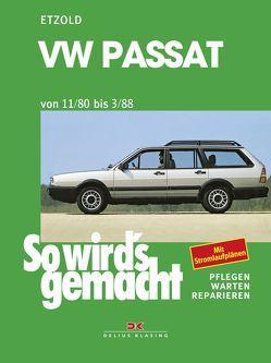 VW Passat 9/80 bis 3/88 von Etzold,  Rüdiger