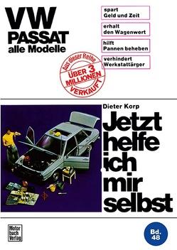 VW Passat alle Modelle von Korp,  Dieter