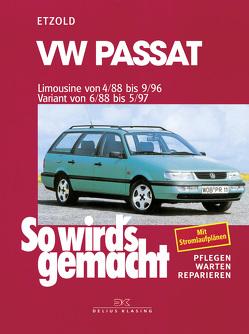 VW Passat – Limousine 4/88-9/96, Variant 6/88-5/97 von Etzold,  Rüdiger