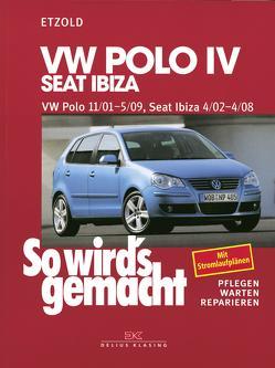 VW Polo IV 11/01-5/09, Seat Ibiza 4/02-4/08 von Etzold,  Rüdiger