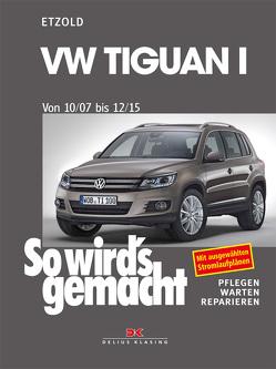 VW Tiguan von 10/07 bis 12/15 von Etzold,  Rüdiger