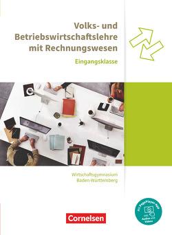 Wirtschaftsgymnasium Baden-Württemberg – Profil Wirtschaft – Neubearbeitung – Eingangsklasse von Bodamer,  Jens, Paolantonio,  Franziska, Raff,  Karen, Schwerdt-Schneller,  Mascha, Thoma,  Nicole