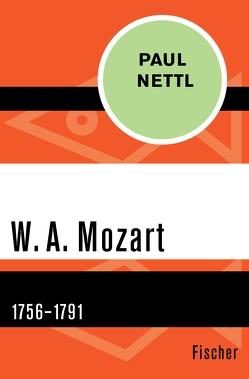 W. A. Mozart von Nettl,  Paul