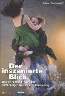 W. Bergmann: Der inszenierte Blick von Bergmann,  Wolfgang
