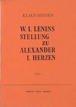 W. I. Lenins Stellung zu Alexander I. Herzen von Sender,  Klaus