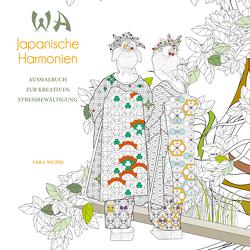 WA Japanische Harmonien von Muzio,  Sara