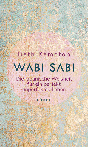 Wabi-Sabi von Kempton,  Beth, Krauss,  Viola