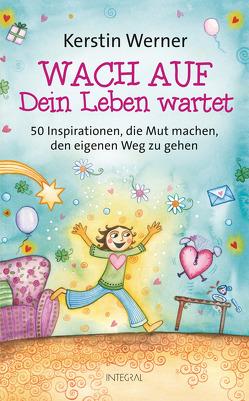 Wach auf – Dein Leben wartet von Werner,  Kerstin