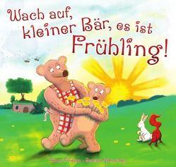 Wach auf, kleiner Bär, es ist Frühling! von Friesen,  Elena, Nabrotzky,  Sascha
