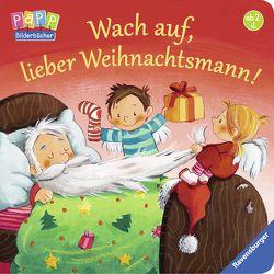 Wach auf, lieber Weihnachtsmann! von Kraushaar,  Sabine, Prusse,  Daniela