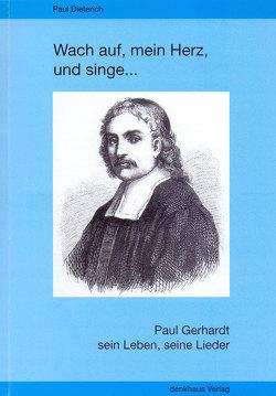 Wach auf, mein Herz und singe… von Dieterich,  Paul