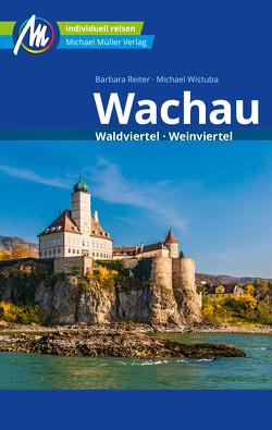 Wachau Reiseführer Michael Müller Verlag von Reiter,  Barbara, Wistuba,  Michael