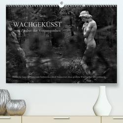 Wachgeküsst – Vom Zauber der Vergangenheit – Südwestkirchhof Stahnsdorf (Premium, hochwertiger DIN A2 Wandkalender 2021, Kunstdruck in Hochglanz) von Hunscha,  Anké