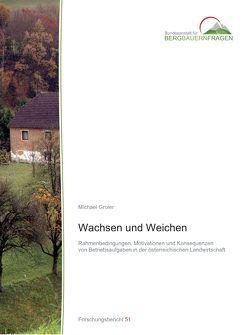 Wachsen und Weichen von Groier,  Michael