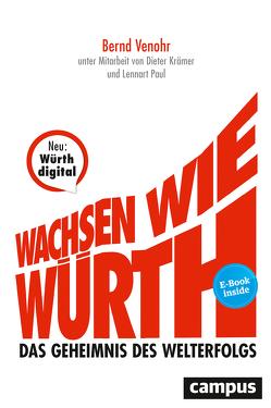 Wachsen wie Würth von Kraemer,  Dieter, Paul,  Lennart, Venohr,  Bernd