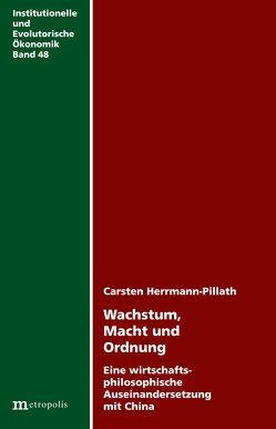 Wachstum, Macht und Ordnung von Herrmann-Pillath,  Carsten