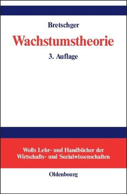 Wachstumstheorie von Bretschger,  Lucas