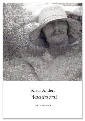 Wachtelzeit von Anders,  Klaus