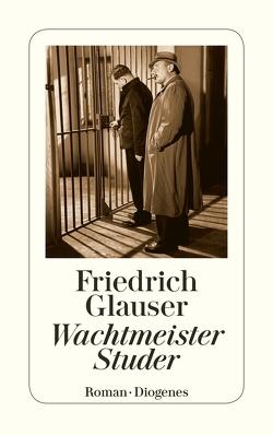 Wachtmeister Studer von Glauser,  Friedrich