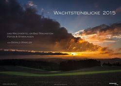WACHTSTEINBLICKE 2015 von Winkler,  Gerald