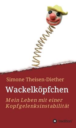 Wackelköpfchen von Theisen-Diether,  Simone