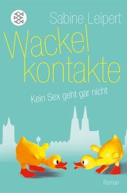 Wackelkontakte von Leipert,  Sabine