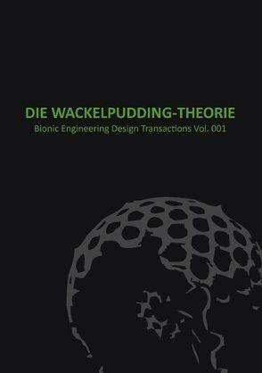 Wackelpudding Theorie von Dienst,  Michael