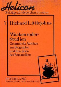 Wackenroder-Studien von Littlejohns,  Richard