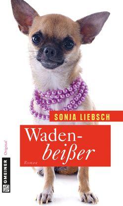 Wadenbeißer von Liebsch,  Sonja