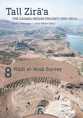 Wādī al-̒Arab Survey von Häser,  Jutta, Leiverkus,  Patrick, Soennecken,  Katja, Vieweger,  Dieter
