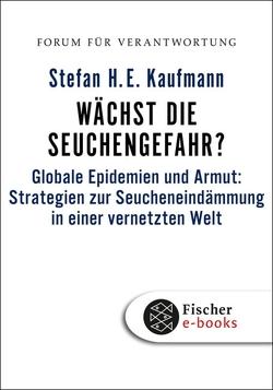 Wächst die Seuchengefahr? von Kaufmann,  Stefan H.E., Wiegandt,  Klaus