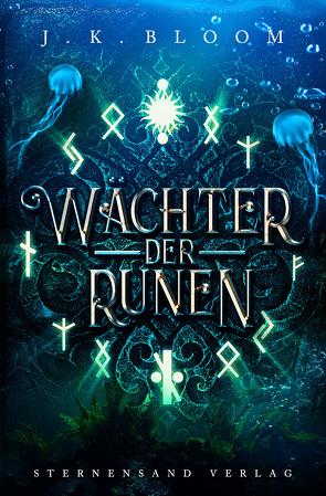 Wächter der Runen (Band 3) von Bloom,  J.K.
