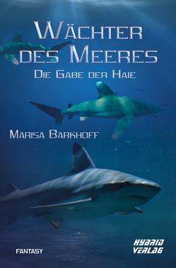 Wächter des Meeres von Barkhoff,  Marisa