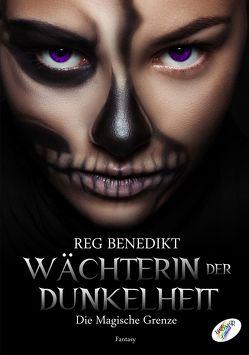 Wächterin der Dunkelheit von Benedikt,  Reg