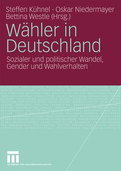 Wähler in Deutschland von Kühnel,  Steffen, Niedermayer,  Oskar, Westle,  Bettina