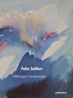 Währinger Erinnerungen von Salten,  Felix, Schmitt Scheubel,  Robert
