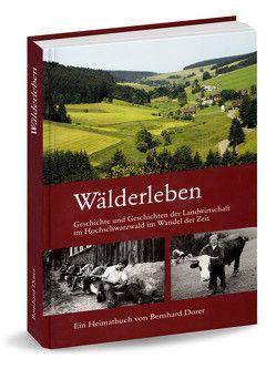 Wälderleben von Dorer,  Bernhard, Eisen,  Markus