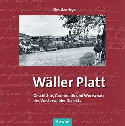 Wäller Platt von Heger,  Christian