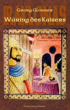 Wäring des Kaisers von Glonner,  Georg