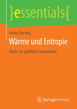 Wärme und Entropie von Herwig,  Heinz