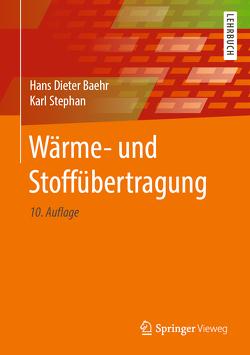 Wärme- und Stoffübertragung von Baehr,  Hans Dieter, Stephan,  Karl