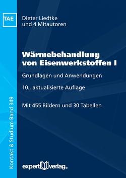 Wärmebehandlung von Eisenwerkstoffen, I: von Liedtke,  Dieter