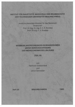 Wärmebilanzrechnungen in Brandräumen unter Berücksichtigung der Mehrzonenmodellbildung von Dobbernack,  Reinhold, Schneider,  Ulrich