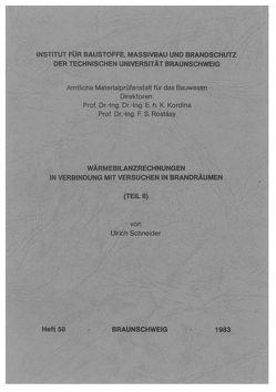 Wärmebilanzrechnungen in Verbindung mit Versuchen in Brandräumen von Schneider,  Ulrich