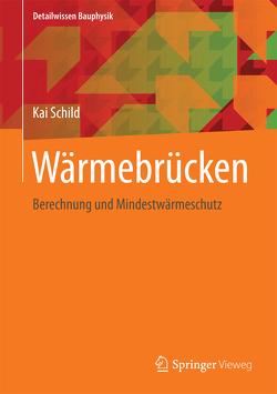 Wärmebrücken von Schild,  Kai