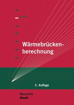 Wärmebrückenberechnung von Schoch,  Torsten